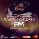 KSHMR & Tigerlily x Blasterjaxx, Hardwell  - Invisible Children (Dj Ralf Minovich Mash-Up Radio Edit)