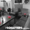 The Squatters - Cupcakes (Original mix)