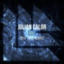Julian Calor - Cell (2017 Trap Extended Reboot)