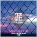 Deepen Grove - Don't Hurt Me (Original Mix)